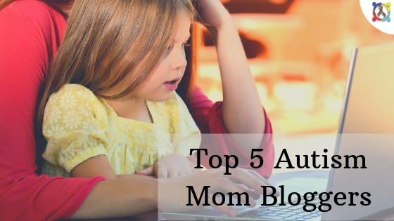 Top 5 Autism Mom Bloggers