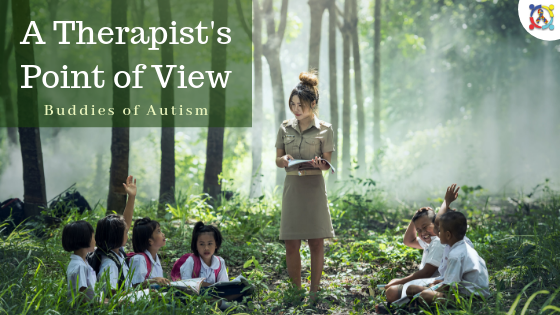 Image of the Autism Connect BlogA Therapist's Point of View - Buddies of Autism