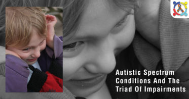 Autistic Spectrum Conditions and the triad of impairments