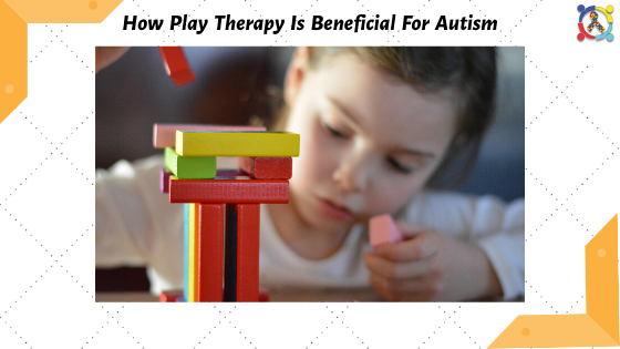 Play Therapy for Autism