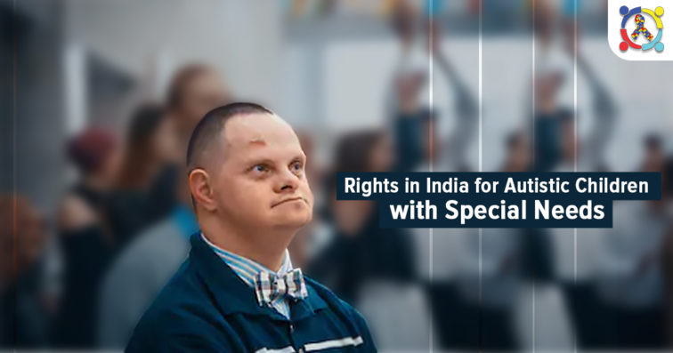 Rights of Autistic Child in India