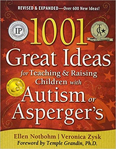 1001 Great Ideas for Teaching & Raising Children with Autism or Asperger's - Popular Autism Related Book