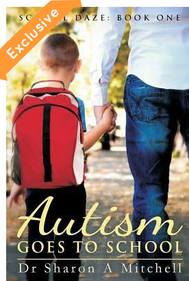 Autism Goes to School: Book One of the School Daze Series - Popular Autism Related Book