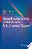 Applied Behavior Analysis for Children with Autism Spectrum Disorders - Popular Autism Related Book