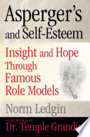 Asperger's and Self- Esteem  Insight and Hope Through Famous Role Models - Popular Autism Related Book