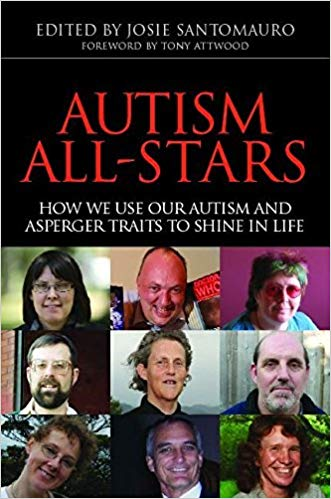 Autism All-Stars: How we use our Autism and Asperger Traits to Shine in Life - Popular Autism Related Book
