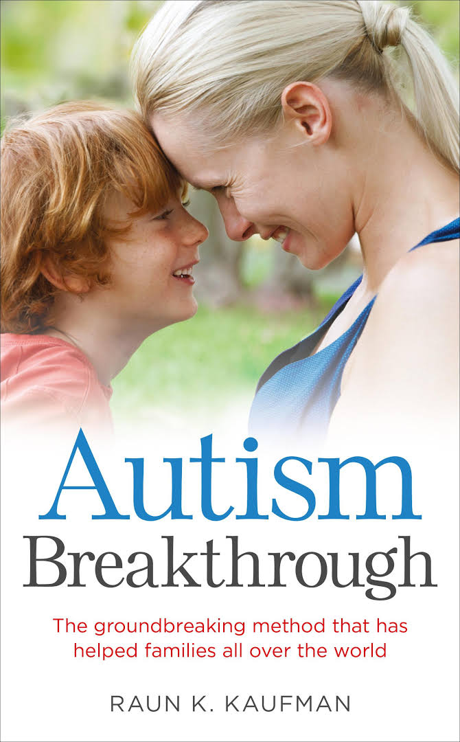 Autism Breakthrough: The ground-breaking method that has helped families all over the world - Popular Autism Related Book