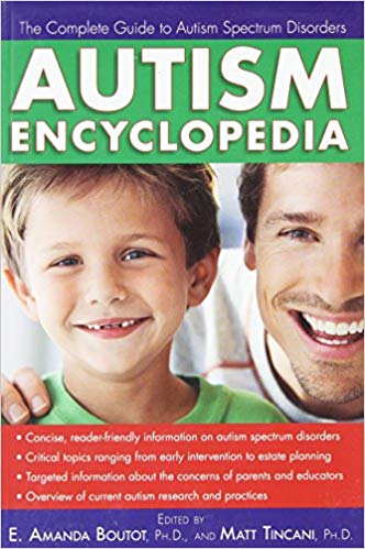 Autism Encyclopedia: The Complete Guide to Autism Spectrum Disorders - Popular Autism Related Book