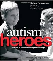 Autism Heroes ? Portraits of families meeting the challenge - Popular Autism Related Book