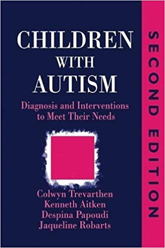 Children with Autism: Diagnosis and Intervention to Meet Their Needs - Popular Autism Related Book