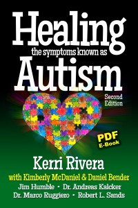 Healing the Symptoms Known as Autism - Popular Autism Related Book