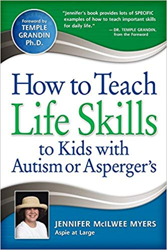 How to Teach Life Skills to Kids with Autism or Asperger's - Popular Autism Related Book