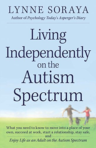 Living Independently on the Autism Spectrum - Popular Autism Related Book