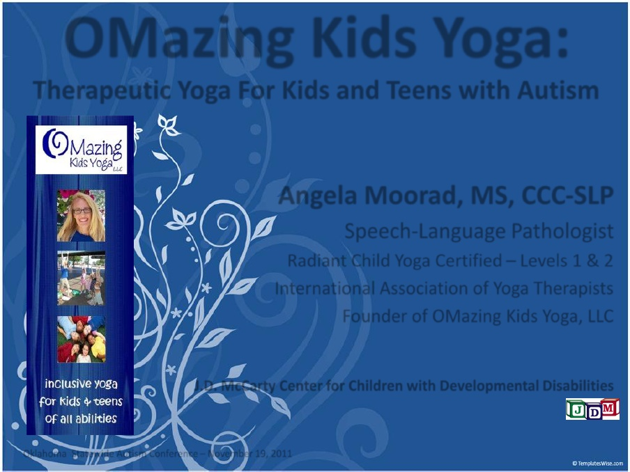 OMazing Kids Yoga: Therapeutic Yoga For Kids and Teens with Autism - Popular Autism Related Book