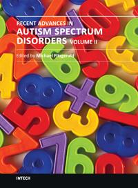 RECENT ADVANCES IN AUTISM SPECTRUM DISORDERS - VOLUME II - Popular Autism Related Book