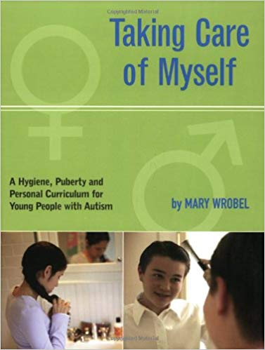 Taking Care of Myself: A Healthy Hygiene, Puberty and Personal Curriculum for Young People with Autism - Popular Autism Related Book