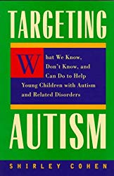 Targeting Autism: What We Know, Don't Know, and Can do to Help Young Children with Autism and Related Disorders (3rd edition) - Popular Autism Related Book