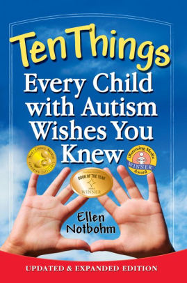 Ten Things Every Child with Autism Wishes You Knew: Updated and Expanded Edition - Popular Autism Related Book