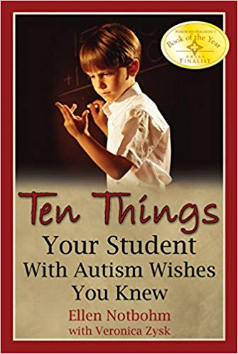 Ten Things Your Student with Autism Wishes You Knew - Popular Autism Related Book