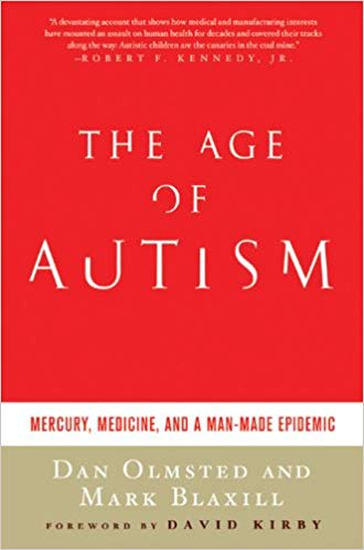 The Age of Autism: Mercury, Medicine, and a Man-Made Epidemic - Popular Autism Related Book