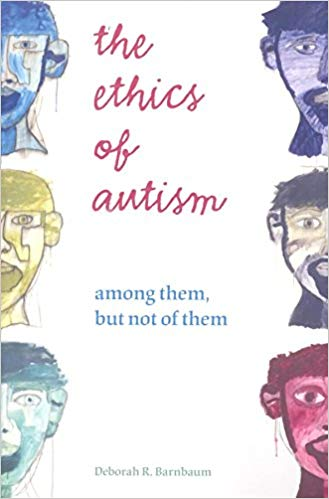 The Ethics Of Autism - Popular Autism Related Book