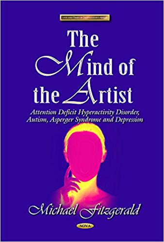 The Mind of the Artist: Attention Deficit Hyperactivity Disorder, Autism, Asperger Syndrome & Depression - Popular Autism Related Book