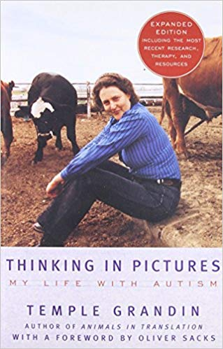 Thinking in Pictures, Expanded Edition: My Life with Autism - Popular Autism Related Book