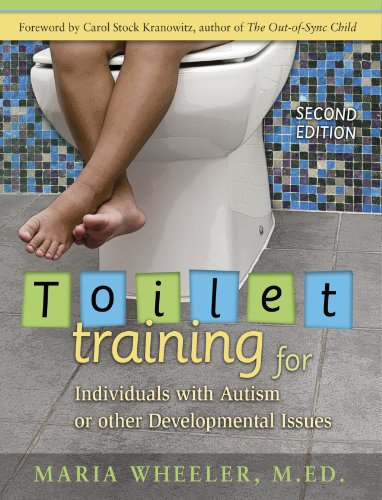 Toilet Training for Individuals with Autism or Other Developmental Issues: Second Edition - Popular Autism Related Book
