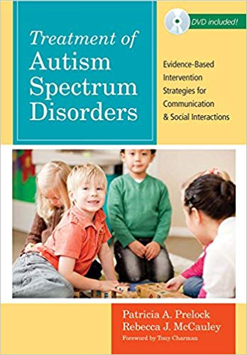 Treatment of Autism Spectrum Disorders: Evidence-Based Intervention Strategies for Communication and Social Interactions - Popular Autism Related Book