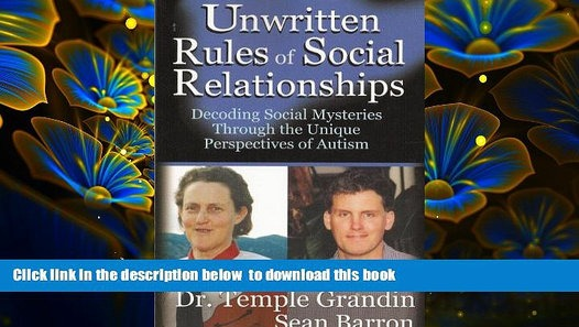 Unwritten Rules of Social Relationships - Popular Autism Related Book